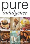 Cover of: Pure Indulgence