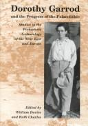 Cover of: Dorothy Garrod and her progress of the Paleolithic
