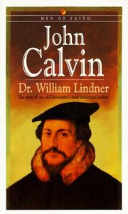 Cover of: John Calvin (Men of Faith)
