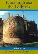 Cover of: Edinburgh and the Lothians (Castle Touring Guides)