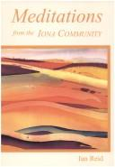 Cover of: Meditations from the Iona Community