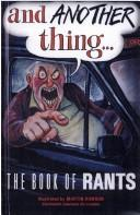 Cover of: And Another Thing... the book of rants