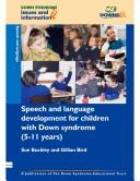 Cover of: Speech and Language Development for Children with Down Syndrome (Down Syndrome Issues & Information) | Gillian Bird, Susan Buckley
