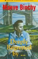 Cover of: Deeply Regretted By-- |