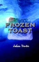 Cover of: Frozen Toast | Johan Venter
