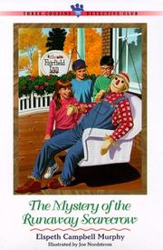 Cover of: The Mystery of the Runaway Scarecrow (Three Cousins Detective Club)