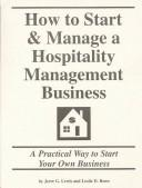 Cover of: How to Start & Manage a Hospitality Management Business | Jerre G. Lewis