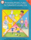 Cover of: Promoting Positive Values for School and Everyday Life | David W. Wilson