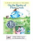 On the banks of Plum Creek by Wilder, Laura Ingalls