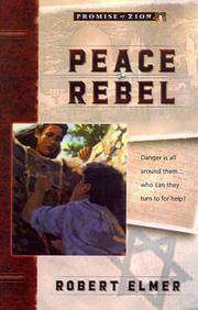 Cover of: Peace rebel | Robert Elmer