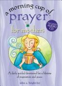 Cover of: Morning Cup of Prayer for Frie | Kim Bright-Fey
