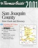 Cover of: Thomas Guide 2001 San Joaquin County | Thomas Bros Maps