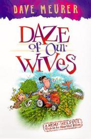 Cover of: Daze of Our Wives | Dave Meurer