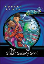 Cover of: The Great Galaxy Goof (Astrokids)