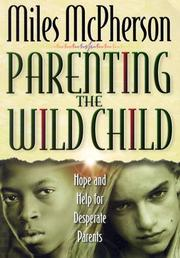 Cover of: Parenting the Wild Child