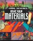 Cover of: New Materials (21st-Century Science (Apple Media)) | Robin Kerrod