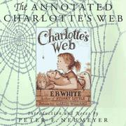 The Annotated Charlotte's Web by Peter F. Neumeyer