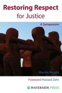 Cover of: Restoring Respect for Justice