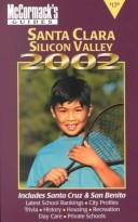 Cover of: McCormack's Guides Santa Clara Silicon Valley 2002 (Santa Clara/Silicon Valley)