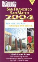 Cover of: San Francisco & San Mateo 2004 (Mccormack's Guides. San Francisco & San Mateo)