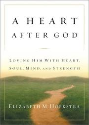 Cover of: A Heart After God