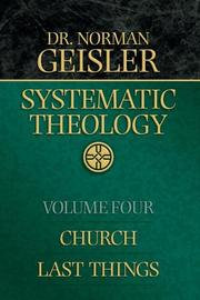 Cover of: Systematic Theology, Vol. 4: Church/Last Things