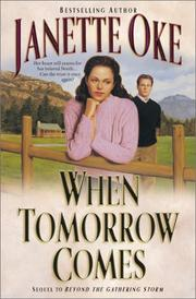 Cover of: When tomorrow comes by Janette Oke