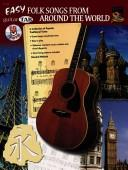 Cover of: Guitar Tab- Easy Folk Songs from Around the World
