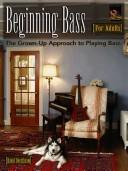 Cover of: Beginning Bass for Adults