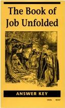 Cover of: Book Of Job Unfolded Answer Key