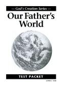 Cover of: Our Fathers World Tests