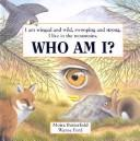 Cover of: Who Am I?: I am winged and wild, swooping and strong  | Moira Butterfield