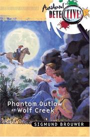 Cover of: Phantom outlaw at Wolf Creek