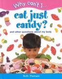 Eat Just Candy?