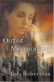 Cover of: Out of Mormonism | Judy Robertson