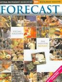 Cover of: Restaurant Industry Forecast 2005 |