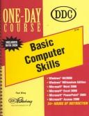 Cover of: Basic Computer Skills with Office 2000 (One Day Course) | DDC Publishing
