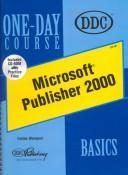 Cover of: Microsoft Publisher 2000 Basics One-Day Course