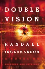 Double vision by Randall Scott Ingermanson