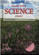 Cover of: Prairie state science coach | Ovid K. Wong
