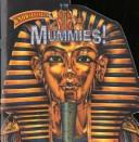 Cover of: Mummies (Know-It-Alls)