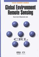 Cover of: Global Environment Remote Sensing (Wave Summit Course) | Kenichi Okamoto