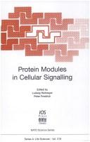 Cover of: Protein modules in cellular signalling |
