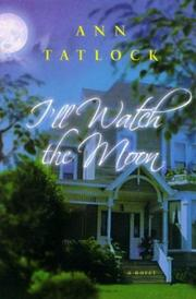 Cover of: I'll Watch the Moon