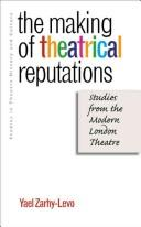Cover of: The Making of Theatrical Reputations