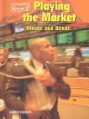 Cover of: Playing the Market