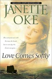 Cover of: Love comes softly