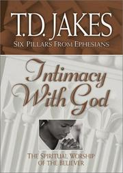 Cover of: Intimacy with God | T. D. Jakes