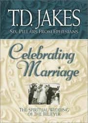 Cover of: Celebrating marriage | T. D. Jakes