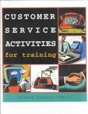 Cover of: Customer Service Activities for Training